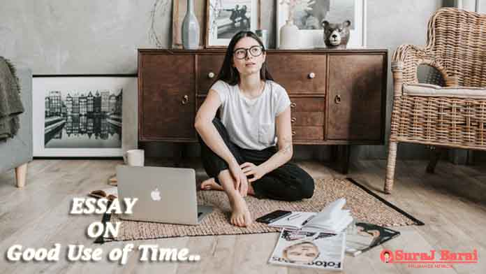 Essay on good use of time